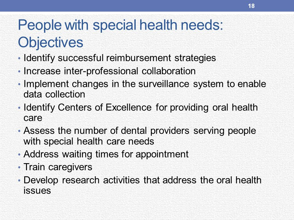 People with special health needs: Objectives