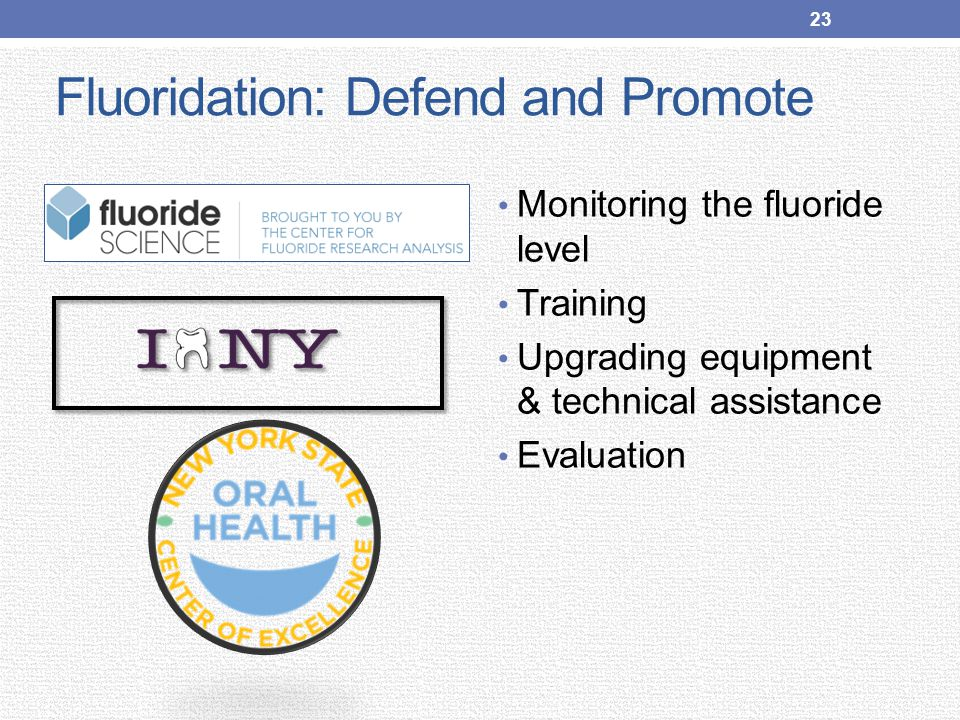 Fluoridation: Defend and Promote