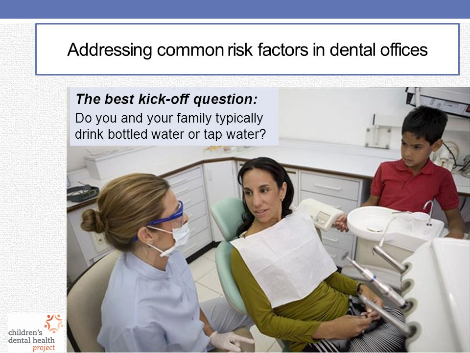 Addressing common risk factors in dental offices