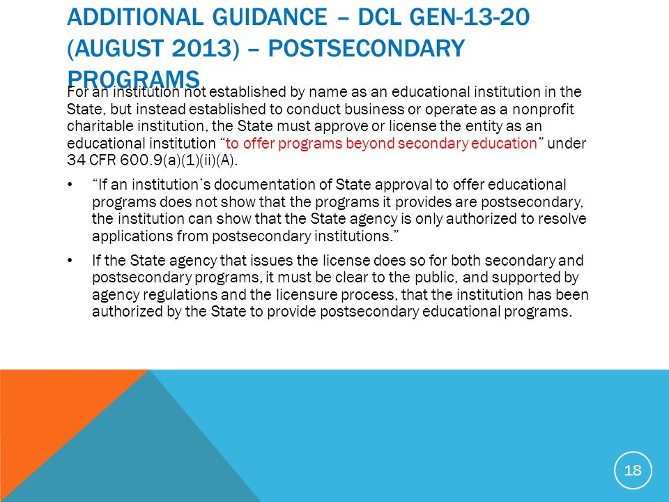 ADDITIONAL GUIDANCE – DCL GEN-13-20 (AUGUST 2013) – POSTSECONDARY PROGRAMS