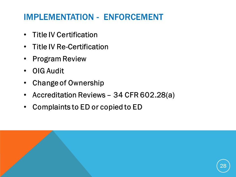 IMPLEMENTATION - ENFORCEMENT