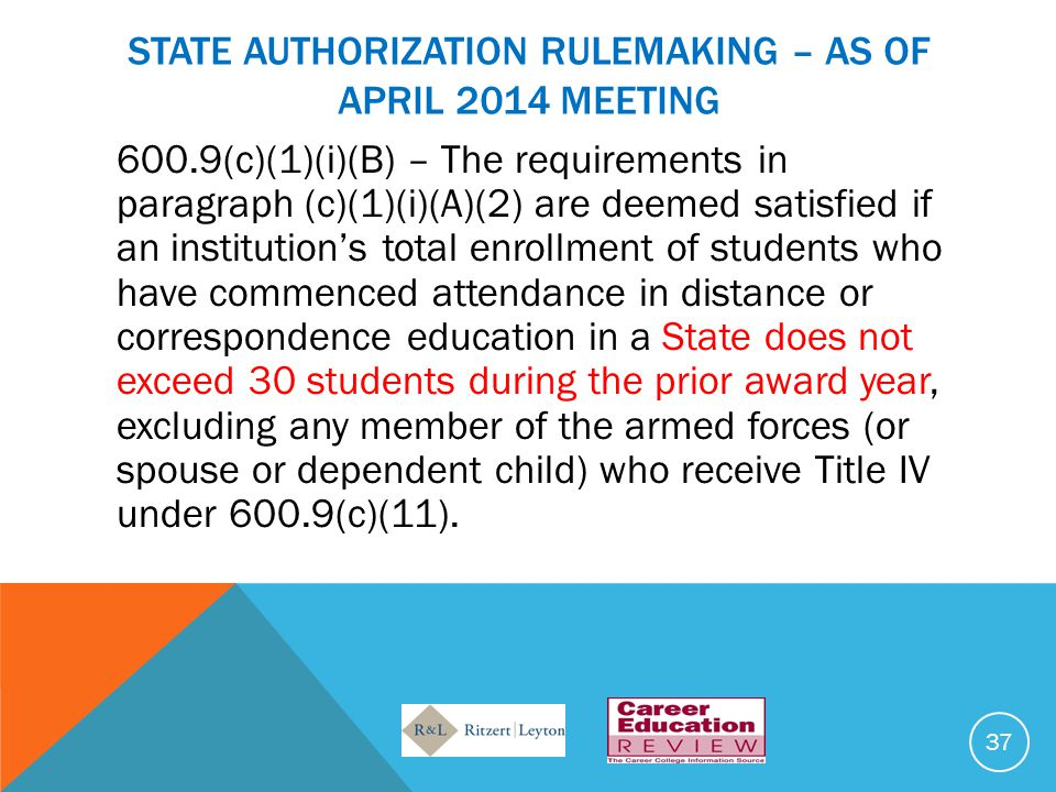 State authorization rulemaking – AS OF aPril 2014 mEETING