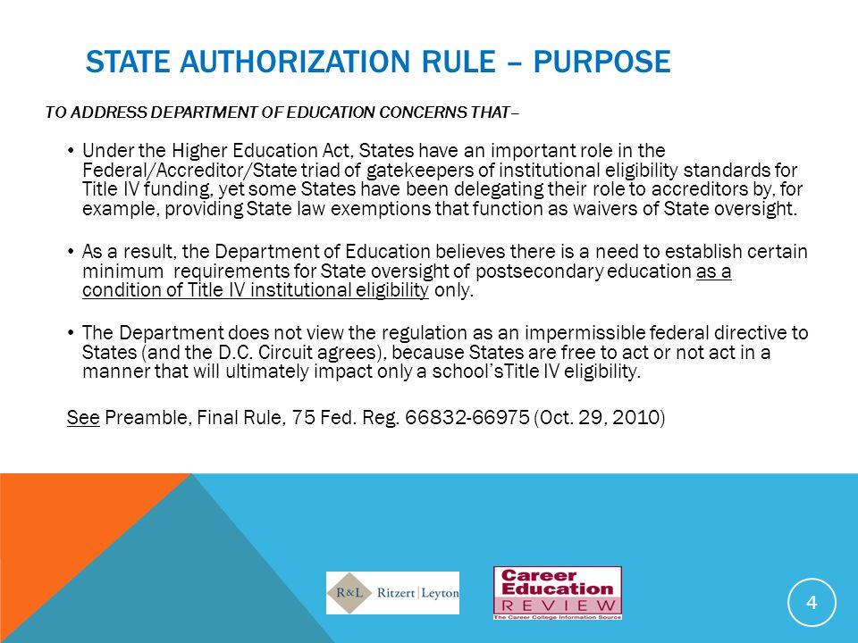 STATE AUTHORIZATION RULE – PURPOSE