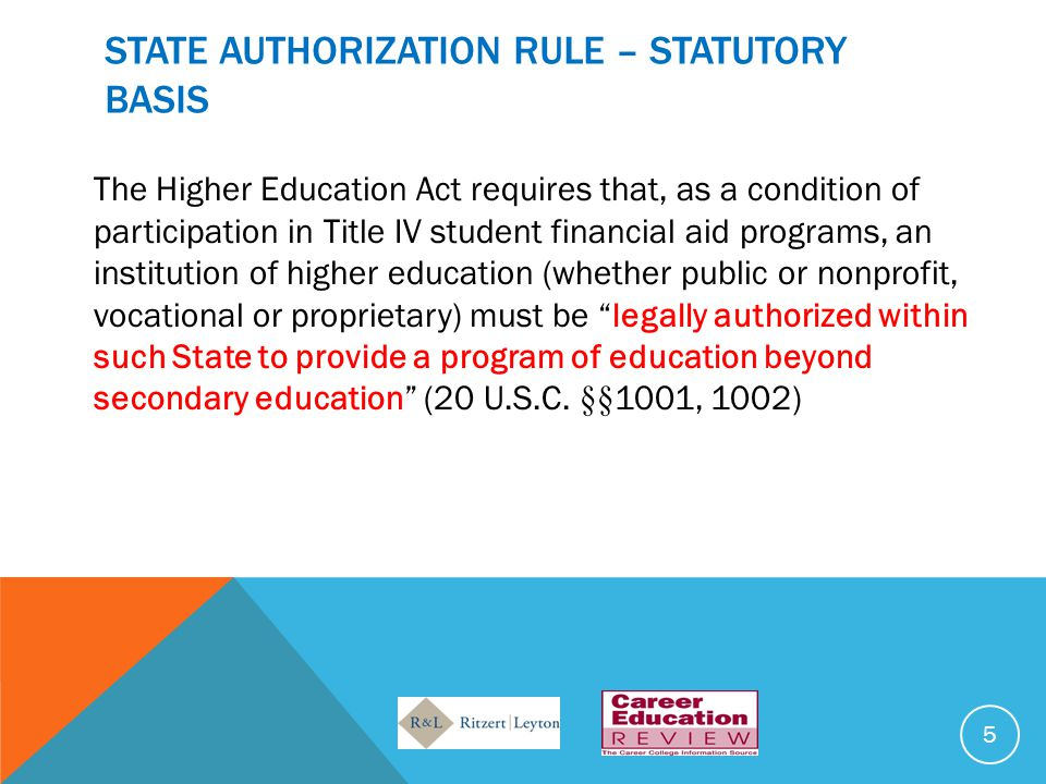 STATE AUTHORIZATION RULE – STATUTORY BASIS