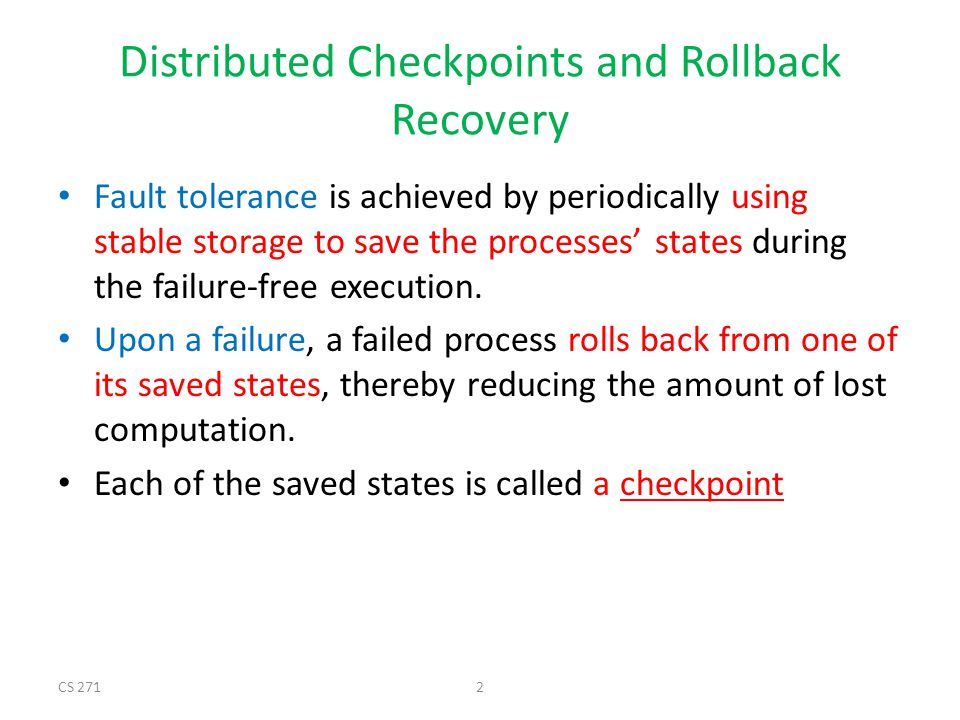 Distributed Checkpoints and Rollback Recovery