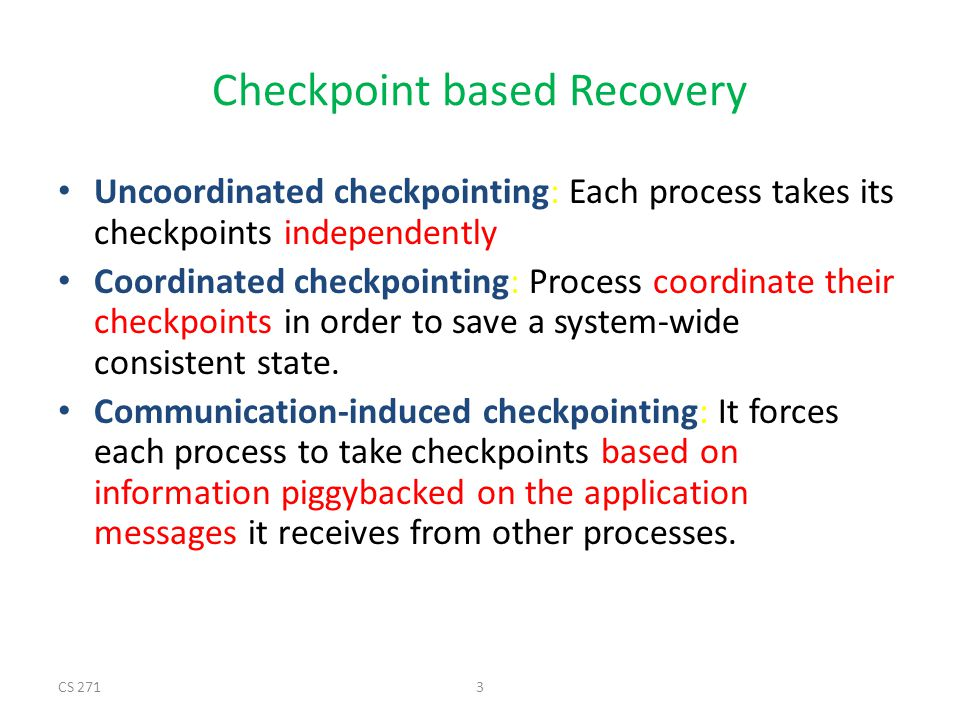 Checkpoint based Recovery