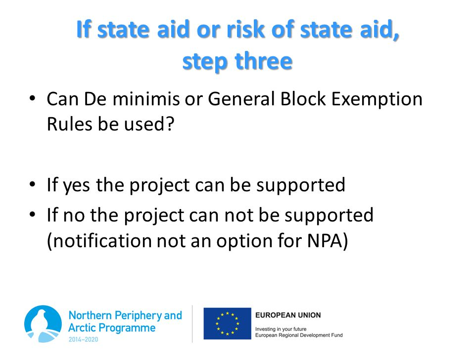 If state aid or risk of state aid, step three