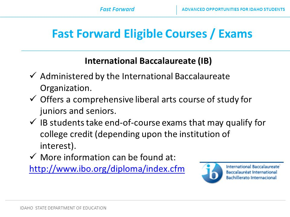 Fast Forward Eligible Courses / Exams International Baccalaureate (IB)
