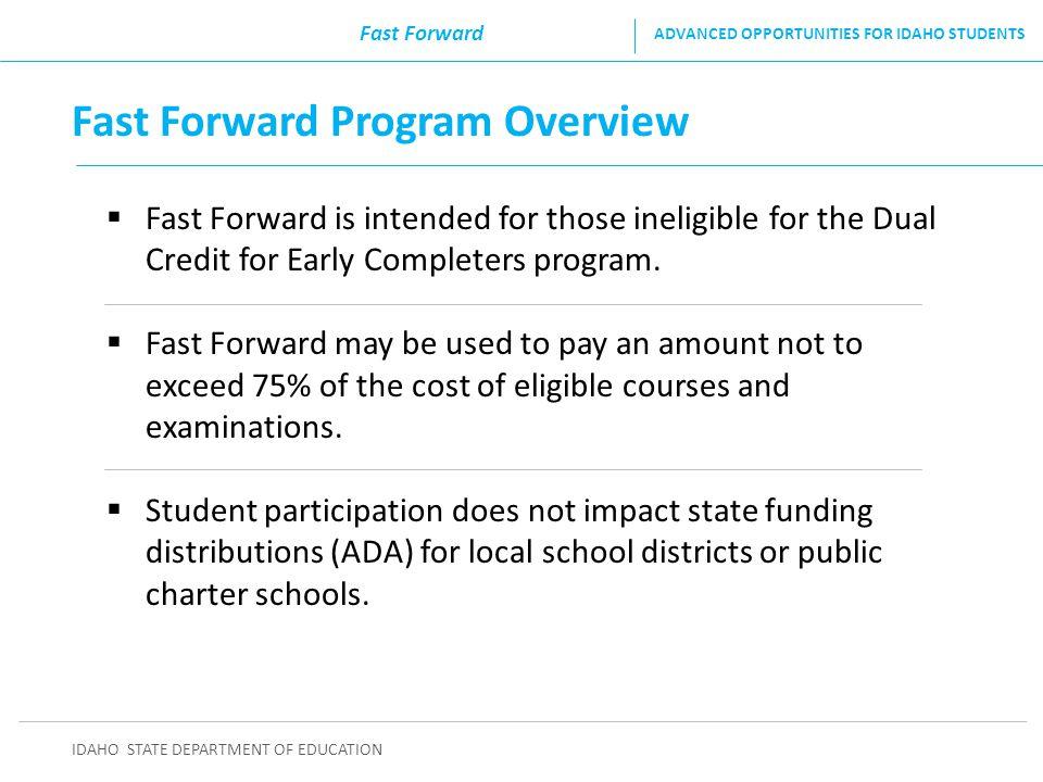 Fast Forward Program Overview