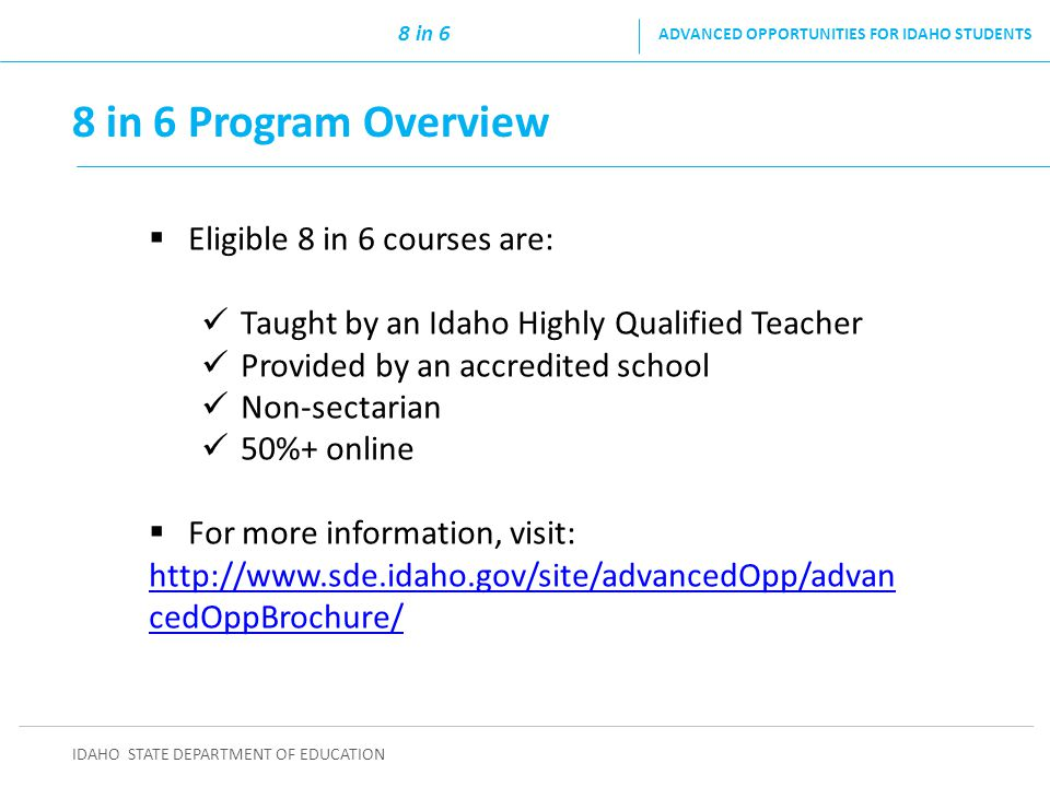 8 in 6 Program Overview Eligible 8 in 6 courses are:
