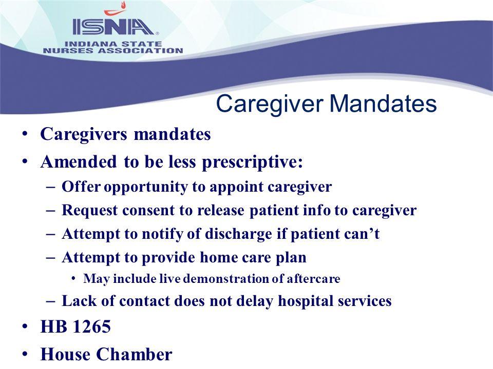 Caregiver Mandates Caregivers mandates