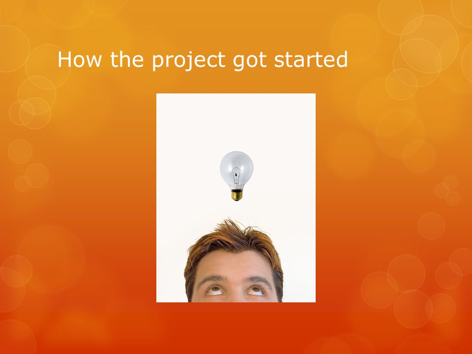 How the project got started