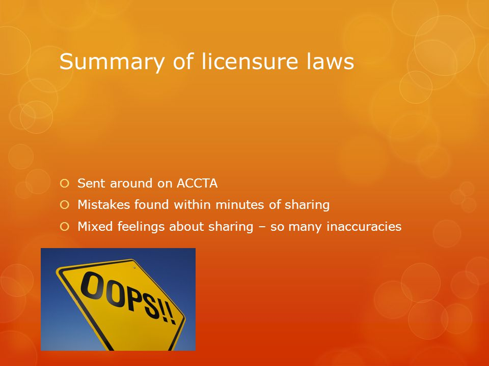 Summary of licensure laws