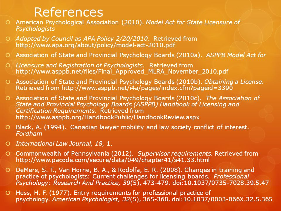 References American Psychological Association (2010). Model Act for State Licensure of Psychologists.