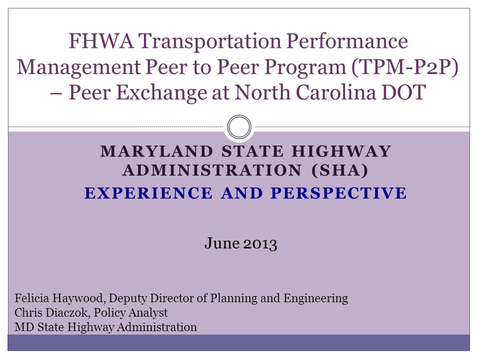 Maryland state highway administration (sha) experience and perspective