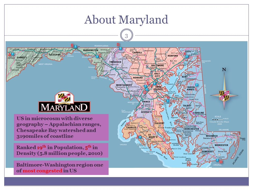 About Maryland US in microcosm with diverse geography – Appalachian ranges, Chesapeake Bay watershed and 3190miles of coastline.