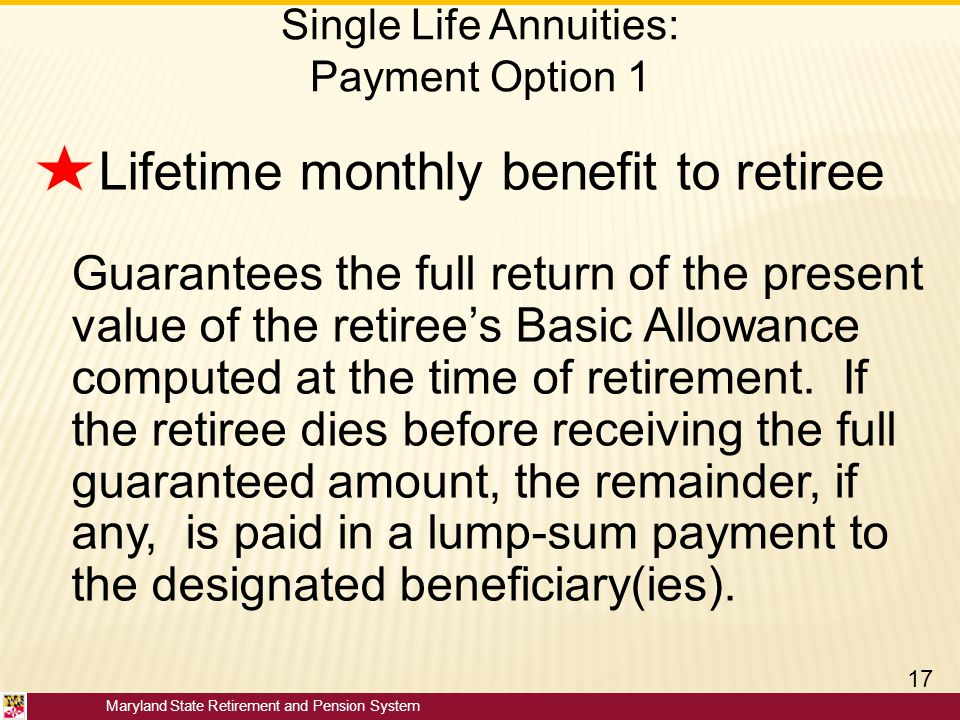 Single Life Annuities: Payment Option 1