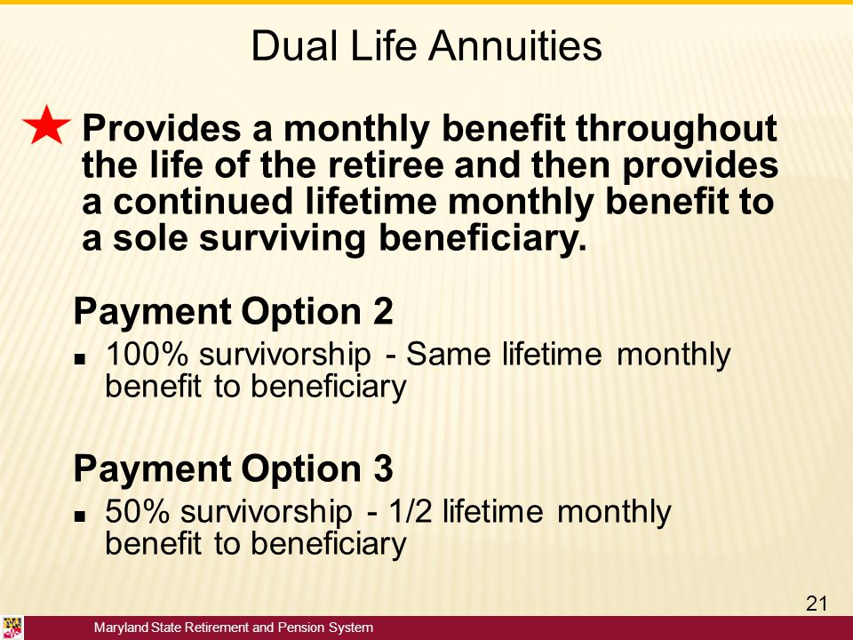 Dual Life Annuities