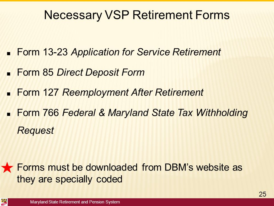 Necessary VSP Retirement Forms