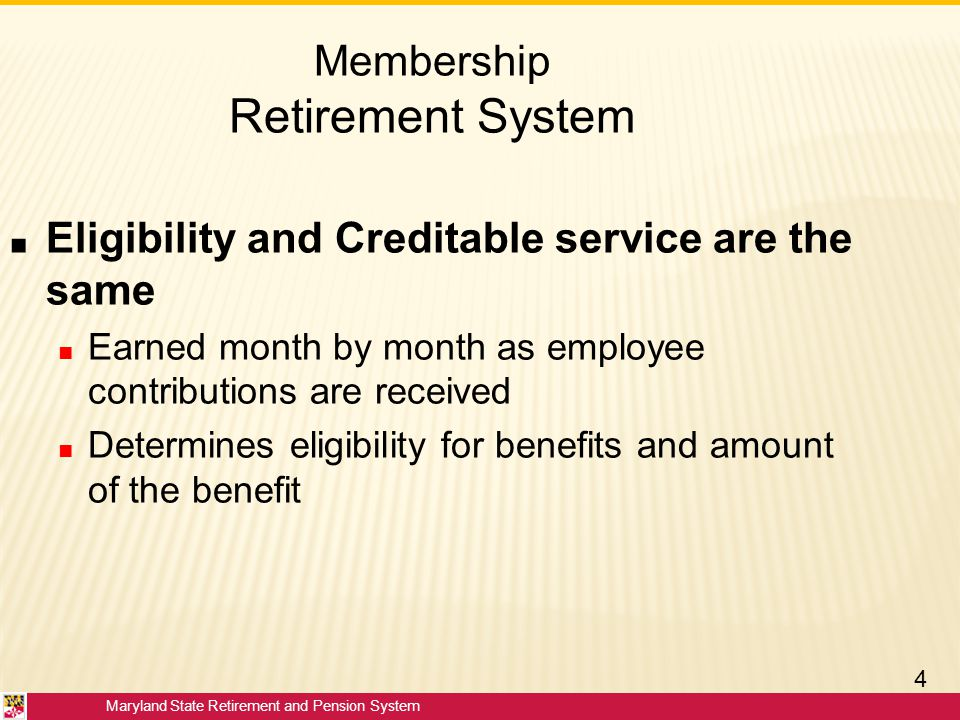 Membership Retirement System