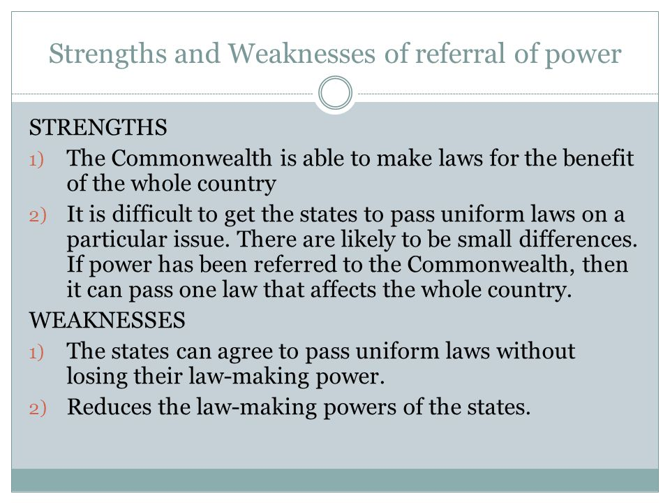 Strengths and Weaknesses of referral of power