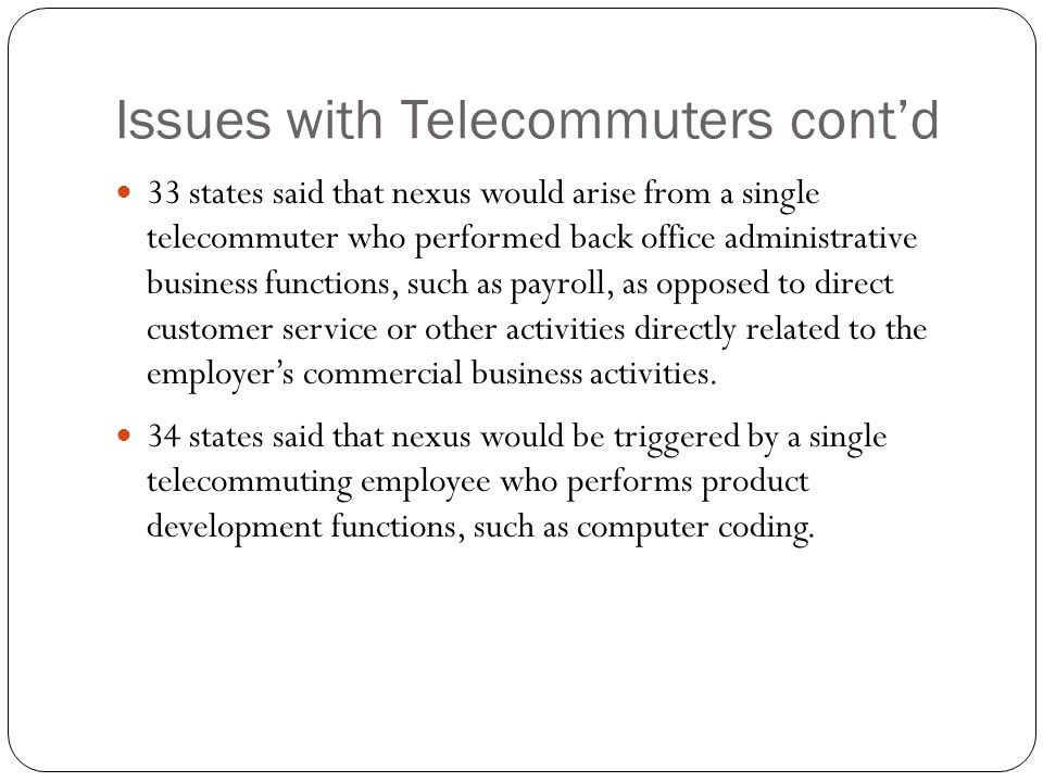 Issues with Telecommuters cont'd