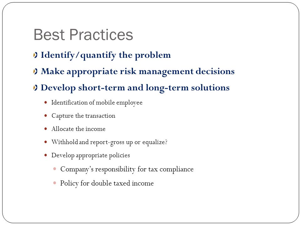 Best Practices Identify/quantify the problem