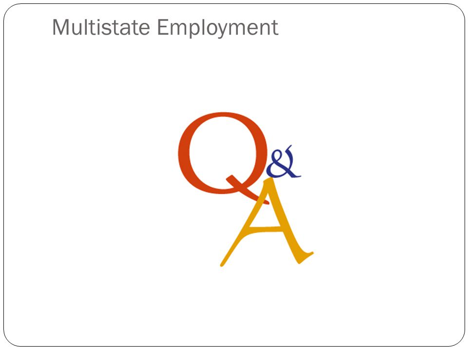 Multistate Employment