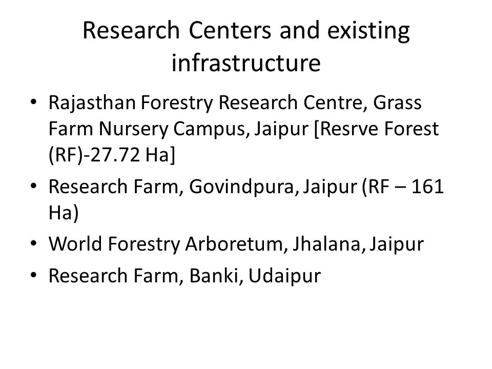 Research Centers and existing infrastructure