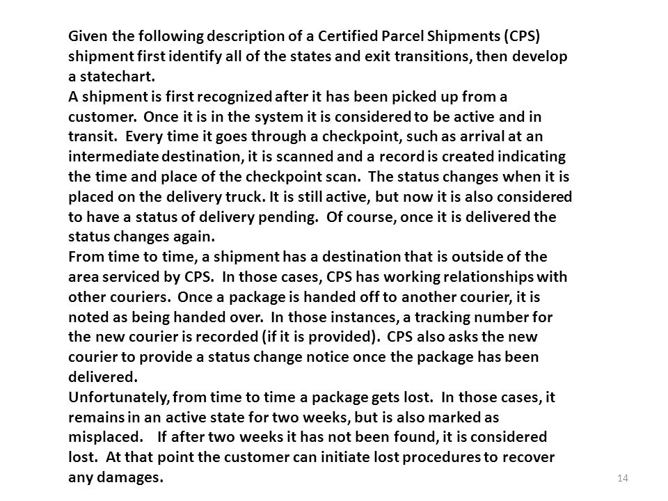 Given the following description of a Certified Parcel Shipments (CPS) shipment first identify all of the states and exit transitions, then develop a statechart.