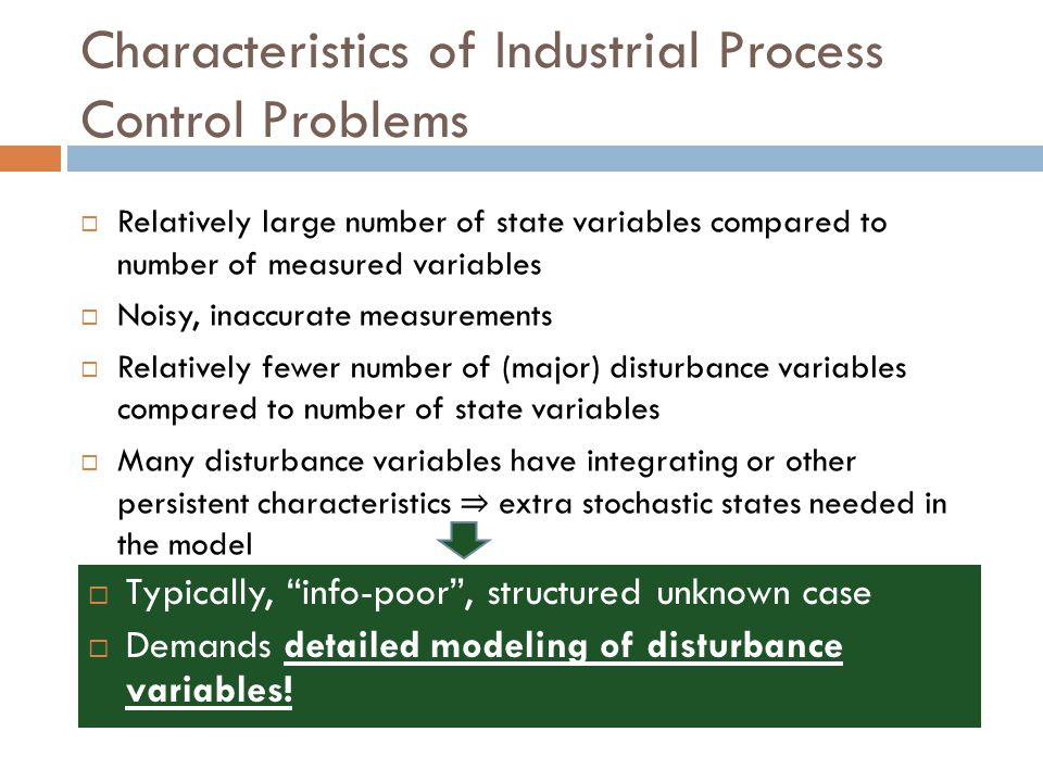 Characteristics of Industrial Process Control Problems