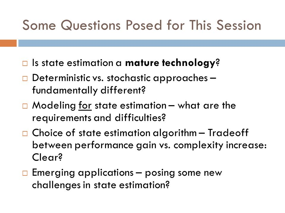 Some Questions Posed for This Session