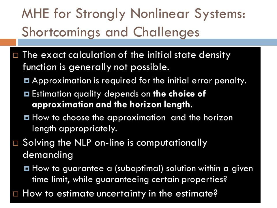 MHE for Strongly Nonlinear Systems: Shortcomings and Challenges