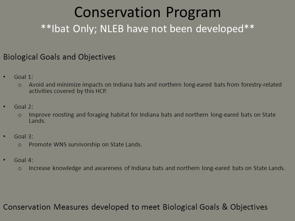 Conservation Program **Ibat Only; NLEB have not been developed**