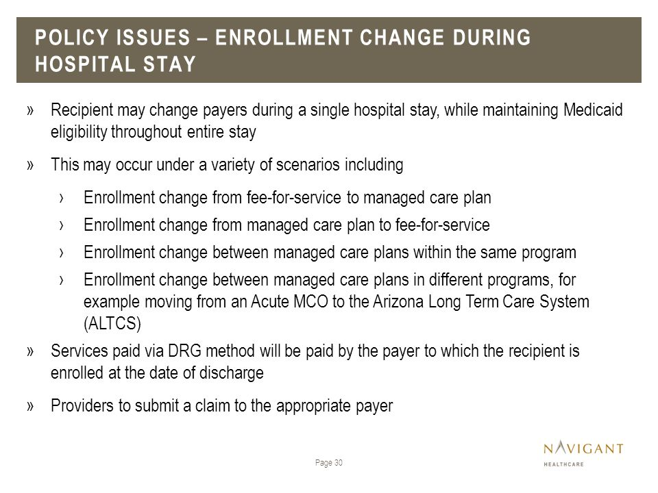 Policy issues – enrollment change during Hospital stay