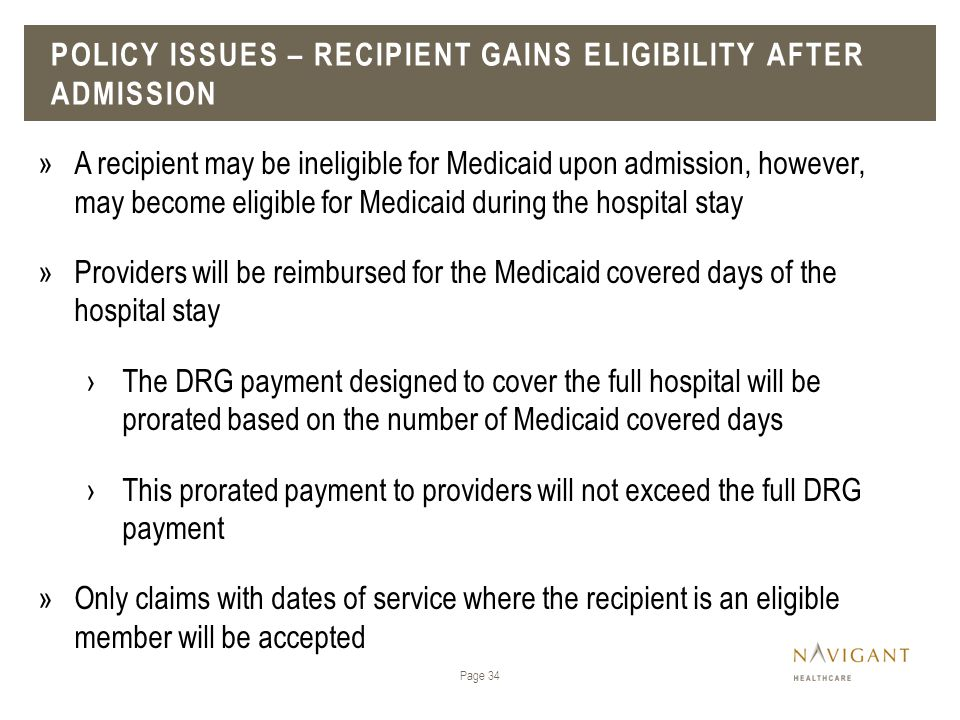 Policy issues – recipient gains eligibility after admission