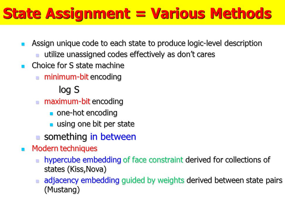 State Assignment = Various Methods