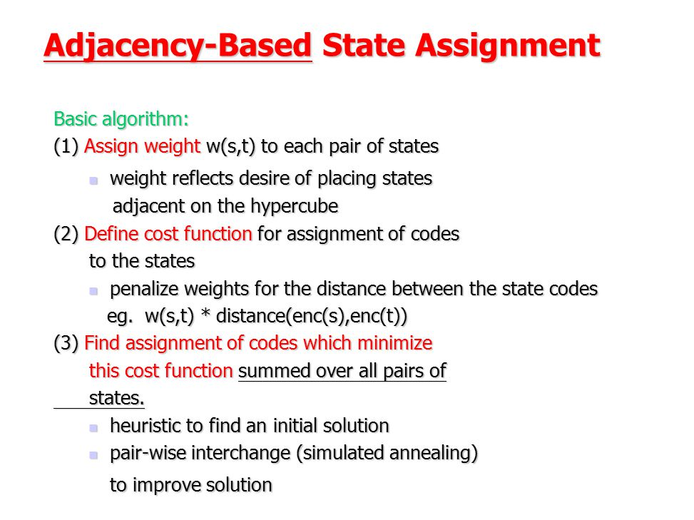 Adjacency-Based State Assignment