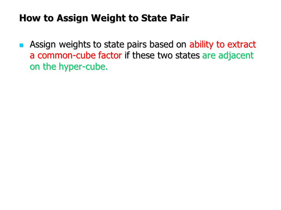 How to Assign Weight to State Pair