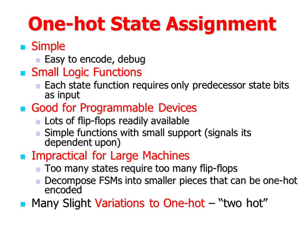One-hot State Assignment