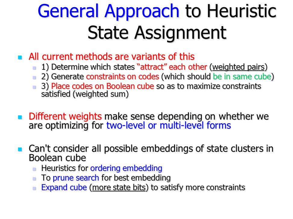 General Approach to Heuristic State Assignment