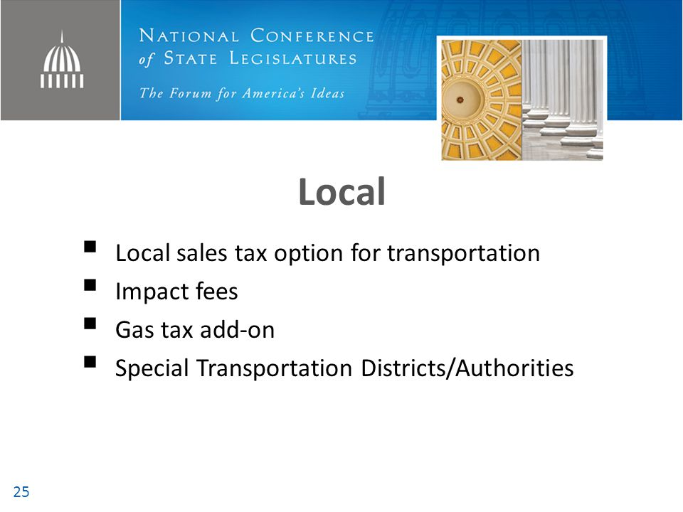 Local Local sales tax option for transportation Impact fees