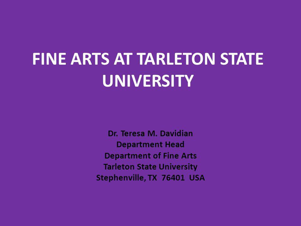 FINE ARTS AT TARLETON STATE UNIVERSITY