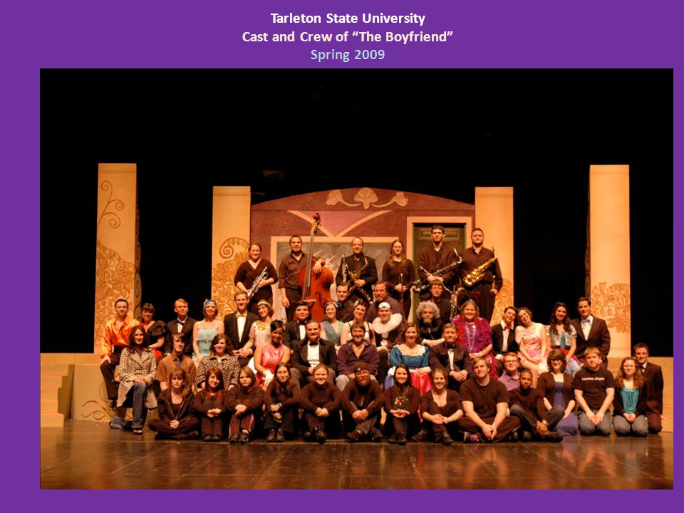 Tarleton State University Cast and Crew of The Boyfriend Spring 2009