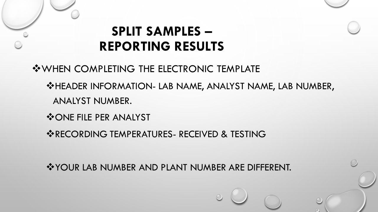 Split Samples – Reporting Results