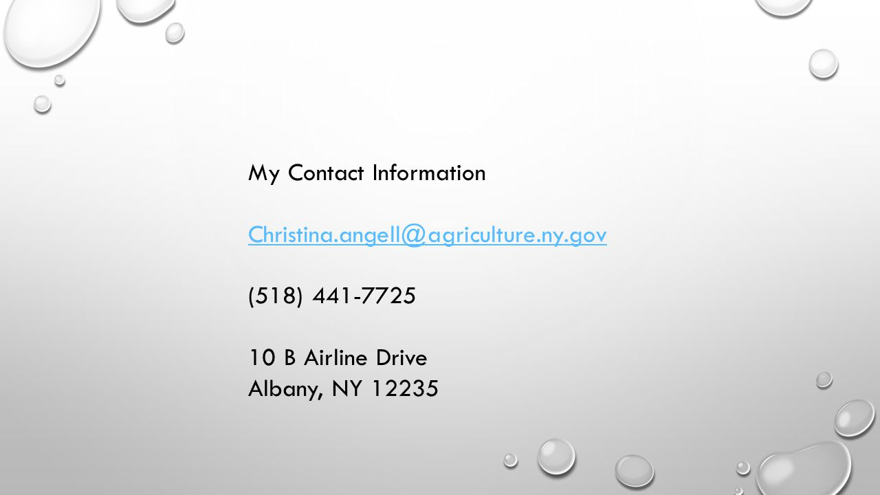 My Contact Information Christina.angell@agriculture.ny.gov.