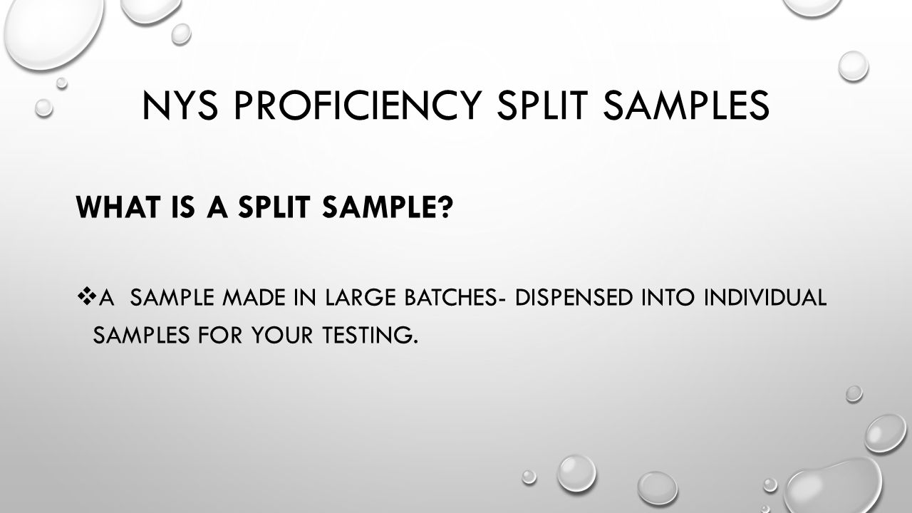 NYS Proficiency Split samples