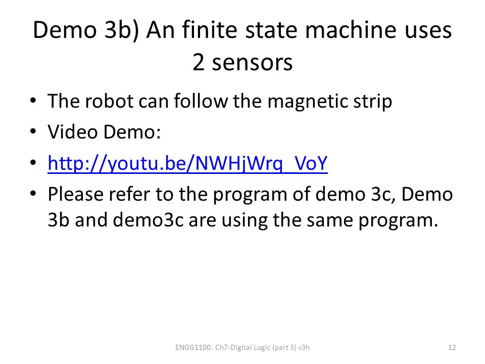 Demo 3b) An finite state machine uses 2 sensors