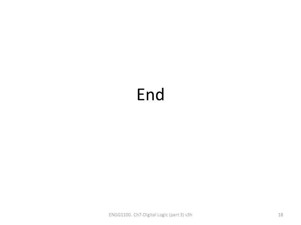 ENGG1100. Ch7-Digital Logic (part 3) v3h