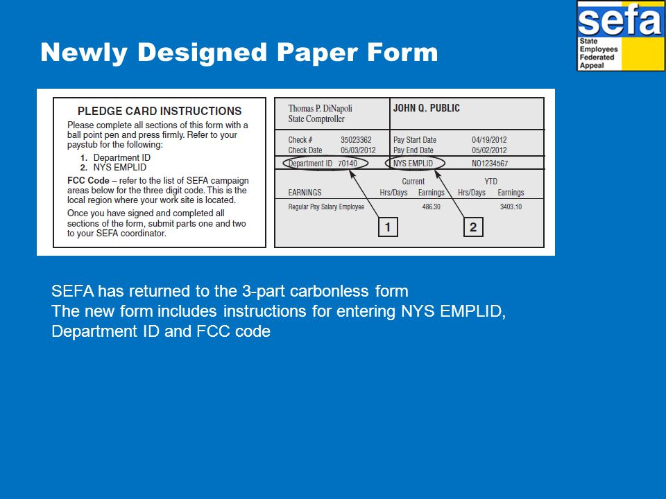 Newly Designed Paper Form